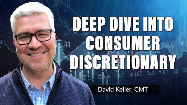 Deep Dive on Consumer Discretionary | David Keller, CMT (10.06)