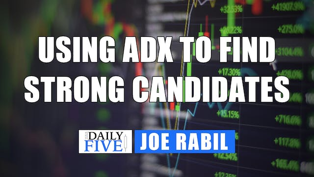 Using ADX to Find Strong Candidates |...