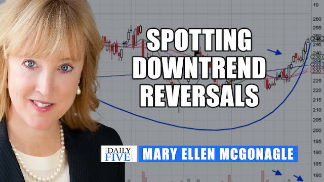 Spotting Downtrend Reversals | Mary E...