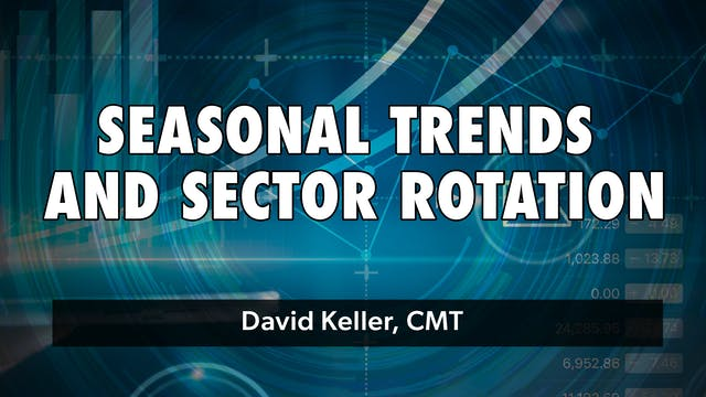 Seasonal Trends and Sector Rotation |...