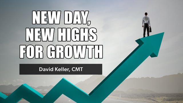 New Day, New Highs for Growth | David...