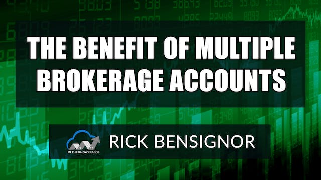 The Benefit Of Multiple Brokerage Acc...