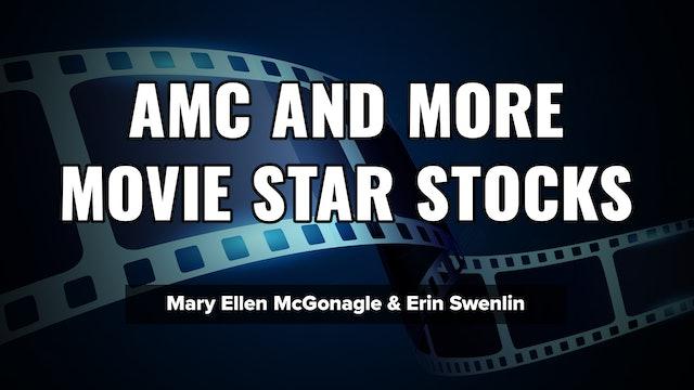 AMC & More Movie Star Stocks! | Erin Swenlin & Mary Ellen McGonagle (05.27)