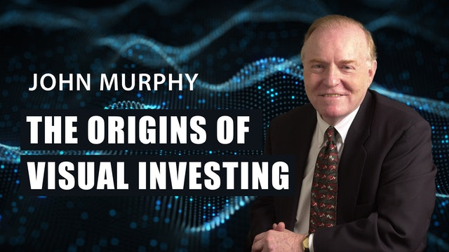 John Murphy   The Origins of Visual Investing