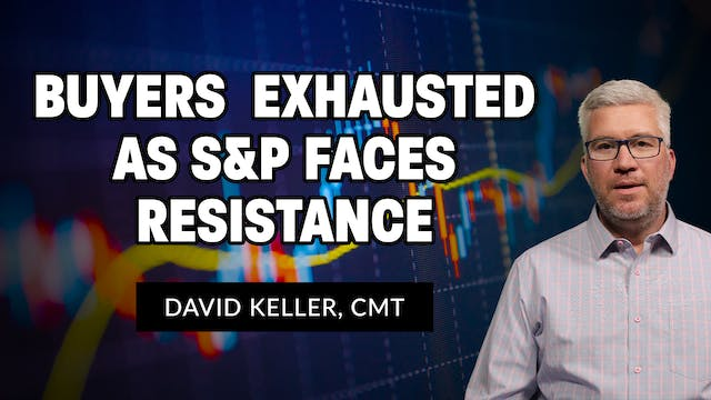 Buyers Exhausted as S&P Faces Resista...