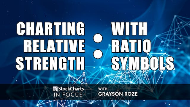 """Charting Relative Strength With """"Rati..."""