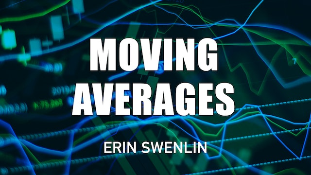 Moving Averages   Erin Swenlin
