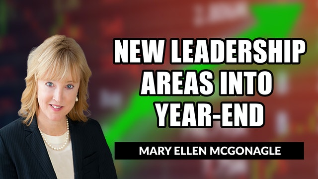 New Leadership Areas Into Year-End | Mary Ellen McGonagle (05.07)