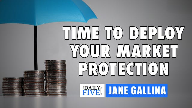Time To Deploy Your Market Protection...