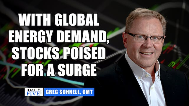 With Global Energy Demand, Stocks Are...
