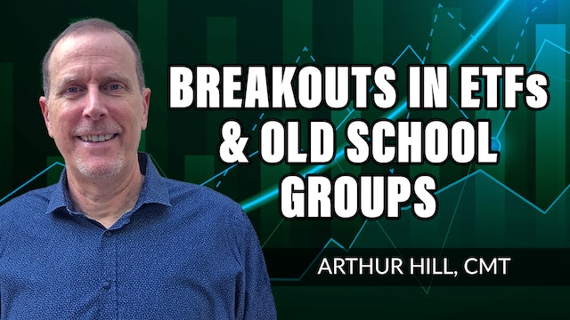 Breakouts In ETF's And Old School Groups | Arthur Hill, CMT (08.12)