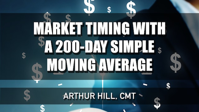 Market Timing With the 200-Day SMA   Arthur Hill, CMT