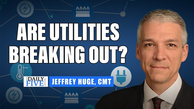 Are Utilities Breaking Out? | Jeffrey...