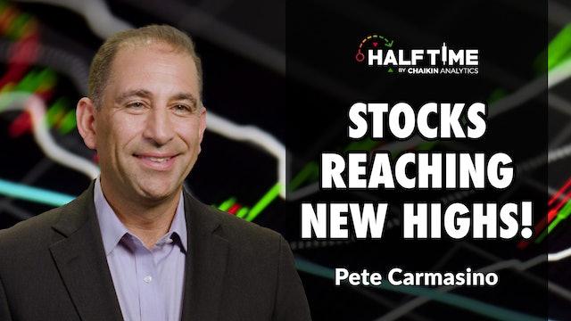 Stocks Reaching New Highs! | Pete Carmasino (08.30)