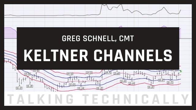 Keltner Channels | Greg Schnell, CMT