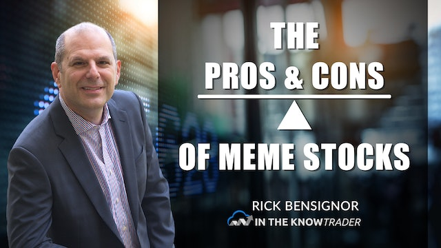 Pros And Cons Of Meme Stocks | Rick Bensignor (06.22)