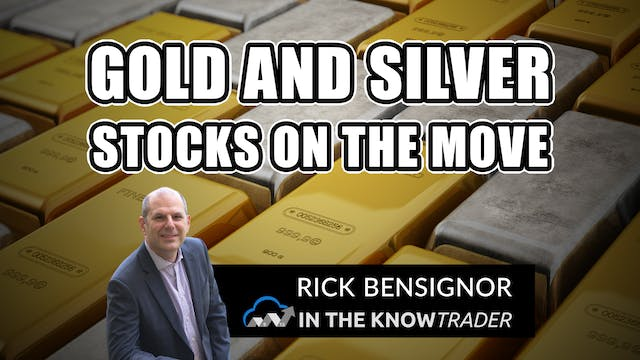 Gold And Silver Stocks On The Move | ...