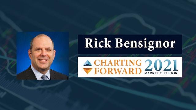 Charting Forward: 2021 Market Outlook   Rick Bensignor