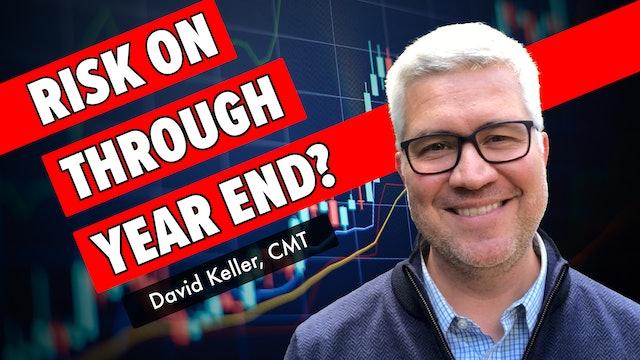 Risk On Through Year End? | David Keller, CMT (10.13)