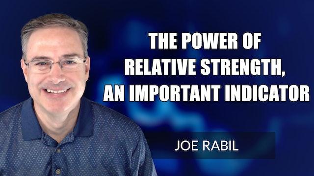 The Importance of Relative Strength | Joe Rabil (09.23)