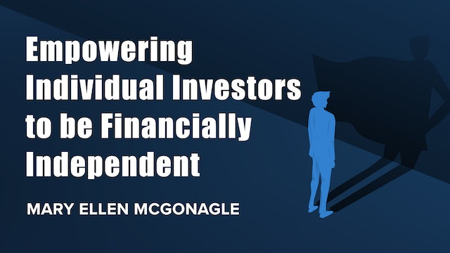 Empowering Individuals to be Financially Independent   Mary Ellen McGonagle