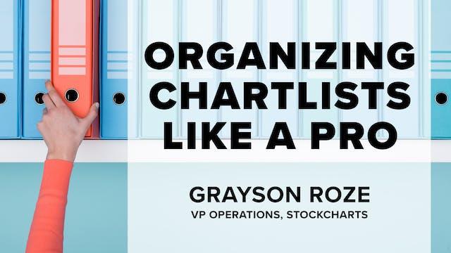 Organizing ChartLists Like a Pro | Gr...