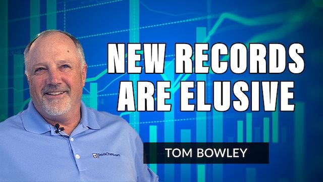 New Records Are Elusive   Tom Bowley (08.05)