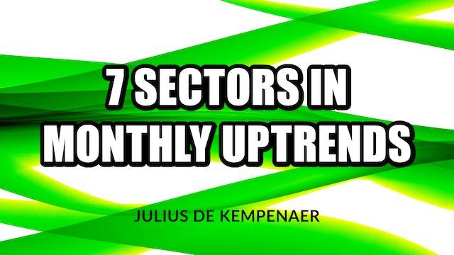 7 Sectors in Monthly UPtrends   Julius de Kempenaer (01.05)