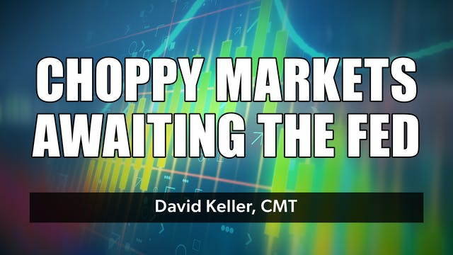 Choppy Markets Waiting on the Fed | D...