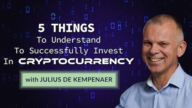 Five Things To Understand About Cryptocurrency | Julius de Kempenaer (08.27)