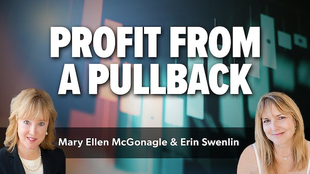 Profit From a Pullback | Erin Swenlin...