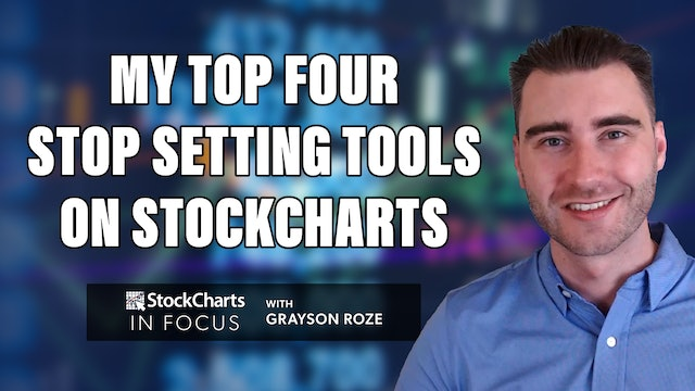 My Top 4 Stop Setting Tools On StockCharts   Grayson Roze