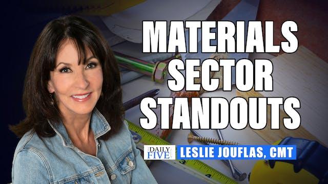 Materials Sector Standouts | Leslie J...