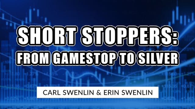 Short Stoppers: From GameStop to Silv...