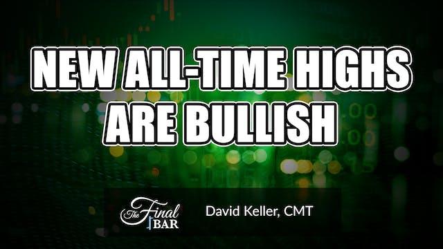 New All-Time Highs Are Bullish | Davi...