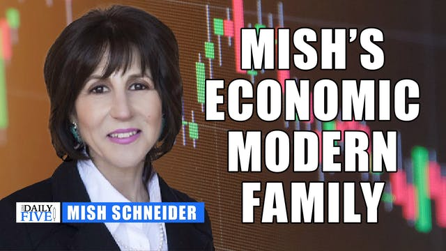 Mish's Economic Modern Family | Mish...