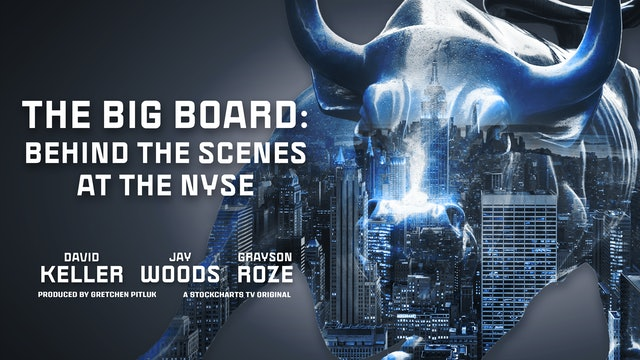 The Big Board: Behind the Scenes at the NYSE (Part 1 of 2)