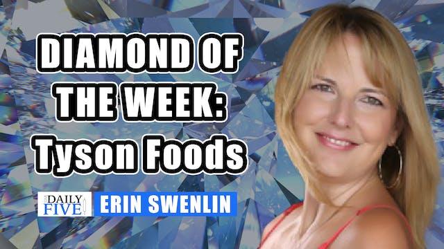 Diamond of the Week: Tyson Foods | Er...