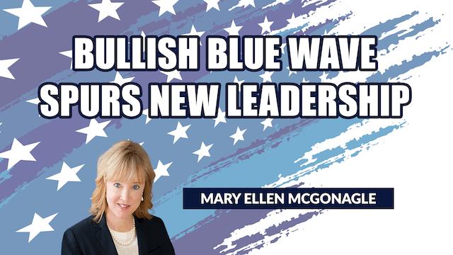 Bullish Blue Wave Spurs New Leadershi...