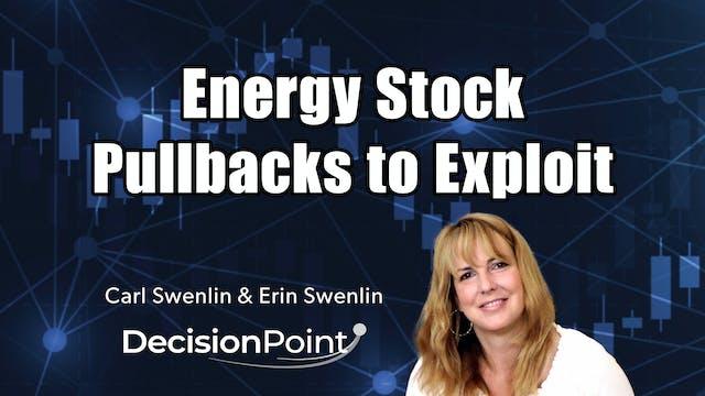 Energy Stocks Pullbacks to Exploit | ...