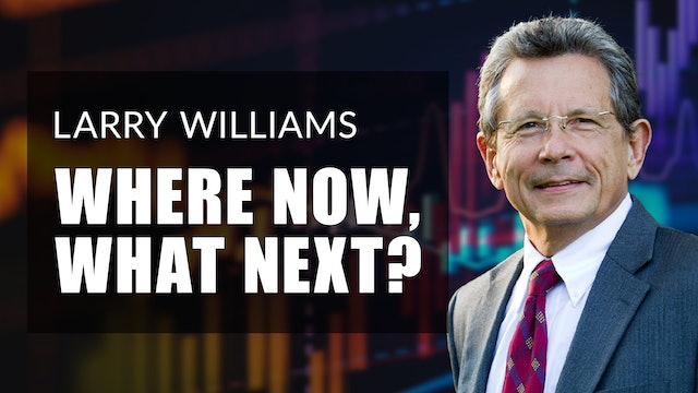 Larry Williams: Where Are We Now, What's Next? (06.11)