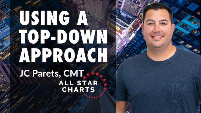 Using a Top-Down Approach | JC Parets...