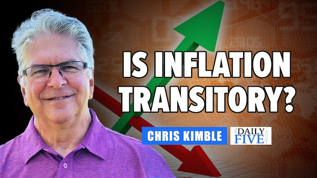 Is Inflation Transitory? | Chris Kimble (07.29)
