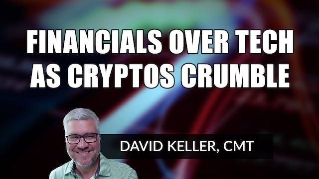 Financials over Tech as Cryptos Crumb...