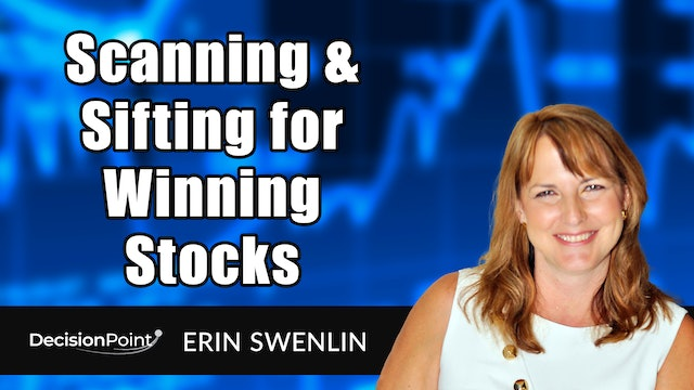 Scanning and Sifting for Winning Stocks | Erin Swenlin (03.29)