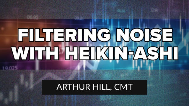 Filtering Noise with Heikin-Ashi | Ar...