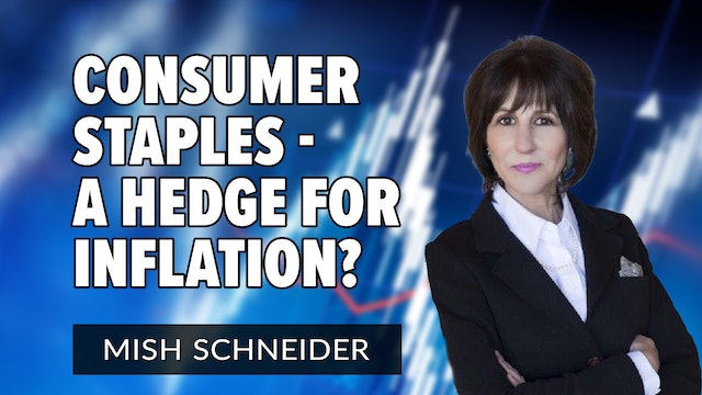 Consumer Staples - A Hedge for Inflation?  | Mish's Market Minute (07.16)
