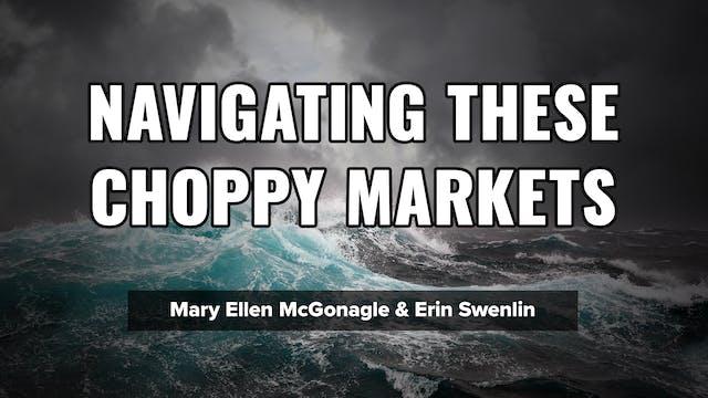 Navigating These Choppy Markets | Mar...