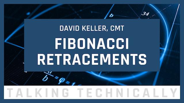 Fibonacci Retracements | David Keller, CMT