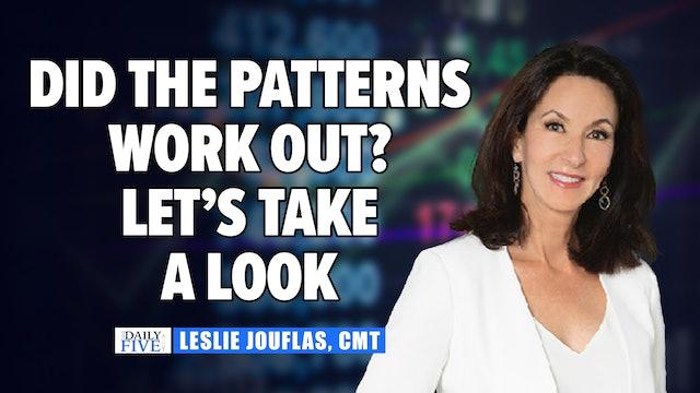 Did The Patterns Work Out? Let's Take a Look | Leslie Jouflas, CMT (09.28)